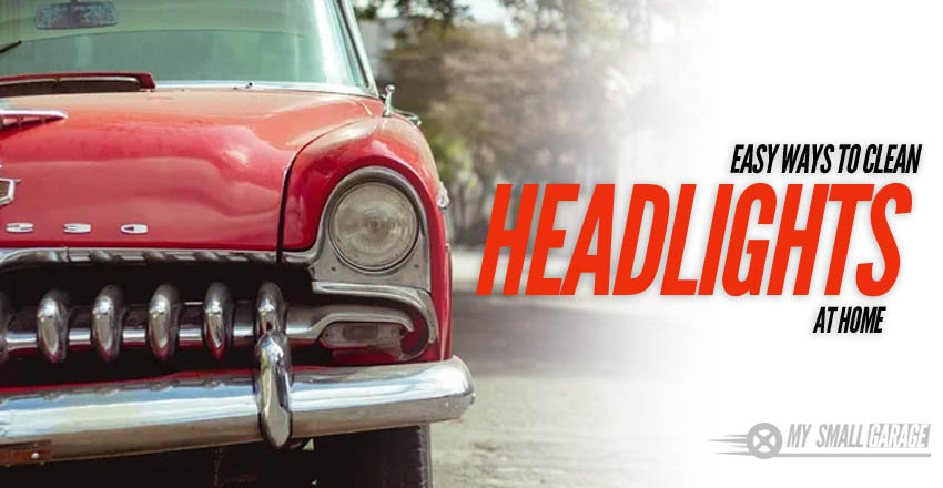 how to clean car headlights, clean car headlights, clean headlights, headlights cleaning tricks, how to clean led headlights,
