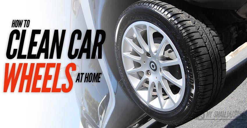 homemade wheel cleaner, how to clean car tires, clean car tires, diy clean tires, tire cleaning guide,