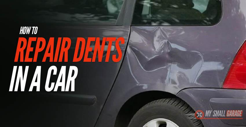 how to repair dents in car, repair dents in car, how to repair dents, dent repair kits,